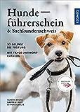 Hundeführerschein und Sachkundenachweis: Mit Frage-Antwort-Katalog
